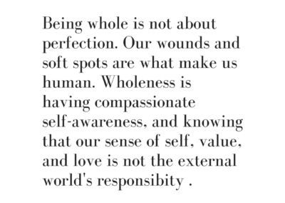 being whole is not about perfection