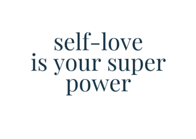 self love is your super power