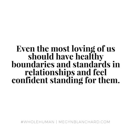 Have healthy boundaries and standards