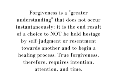 Forgiveness is a greater understanding