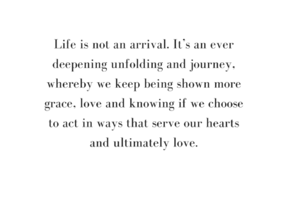 life is not an arrival.