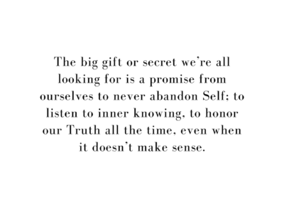 the big gift or secret we're all looking for